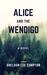 Alice and the Wendigo