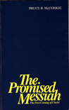 The Promised Messiah: The First Coming of Christ