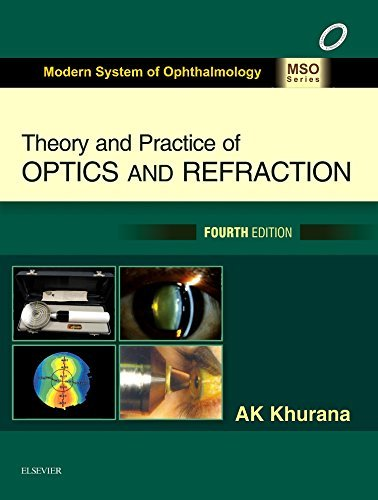 Theory And Pactice Of Optics And Refraction 4th ed 2017