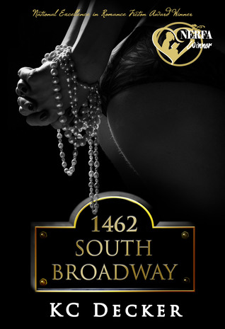 1462 South Broadway (Jessie Hayes, #1) by K.C. Decker