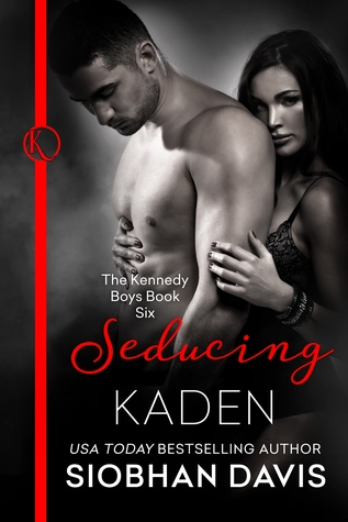 Seducing Kaden (The Kennedy Boys #6)