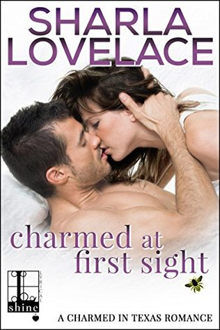 Charmed at First Sight (Charmed in Texas, #4)