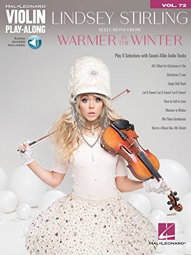 Lindsey Stirling - Selections from Warmer in the Winter: Violin Play-Along Volume 72