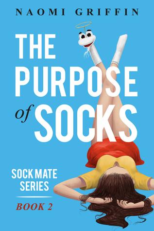 The Purpose of Socks (Sock Mate Series, #2)