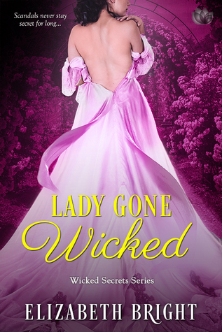 Lady Gone Wicked (Wicked Secrets, #2)