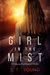 Girl in the Mist by S.T. Young