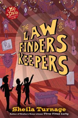 The Law of Finders Keepers (Mo & Dale Mysteries, #4)