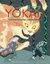 Yokai ! Le monde étrange des monstres japonais by Fleur Daugey