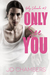 Only See You by J.D.  Chambers