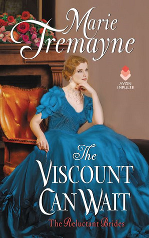 The Viscount Can Wait (Reluctant Brides, #2)