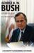 George H. W. Bush: A Point ...