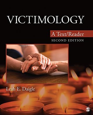 Victimology: A Text/Reader (SAGE Text/Reader Series in Criminology and Criminal Justice)