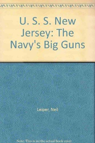 USS New Jersey: The Navy's Big Guns : From Mothballs to Vietnam