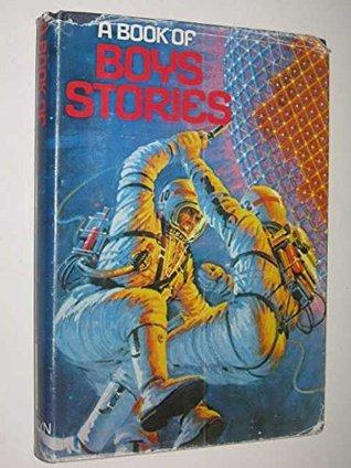 A Book of Boy's Stories