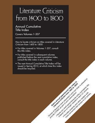 Literature Criticism from 1400-1800 Cumulative Title Index