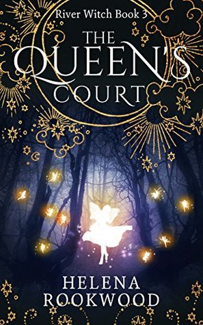 The Queen's Court (The River Witch #3)
