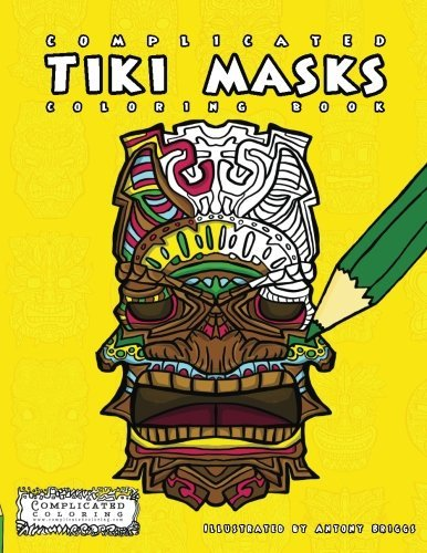 Complicated Tiki Masks - Adult Coloring Book