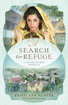 A Search for Refuge by Kristi Ann Hunter