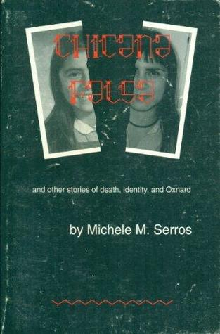 chicana-falsa-and-other-stories-of-death-identity-and-oxnard