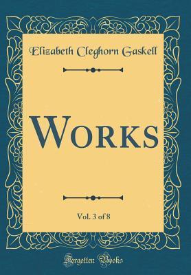 Works, Vol. 3 of 8