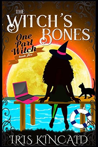The Witch's Bones (One Part Witch, #5)