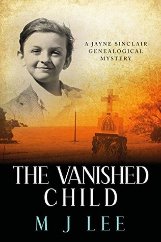 The Vanished Child (Jayne Sinclair Genealogical Mystery #4)
