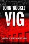 The Vig (Rector Street Series Book 1)