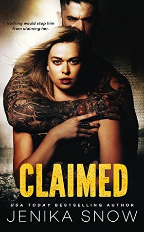 Claimed by Jenika Snow