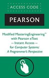 Modified MasteringEngineering® with Pearson eText -- Instant Access -- for Computer Systems: A Programmer's Perspective