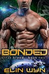 Bonded (Star Breed, #2)