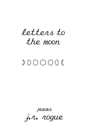 Letters To The Moon: Poems