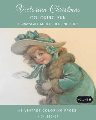Victorian Christmas Coloring Fun: A Grayscale Adult Coloring Book