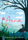 Anna (One Love, Two Stories, #1)