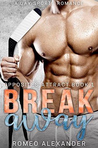 Breakaway (Opposites Attract #1)