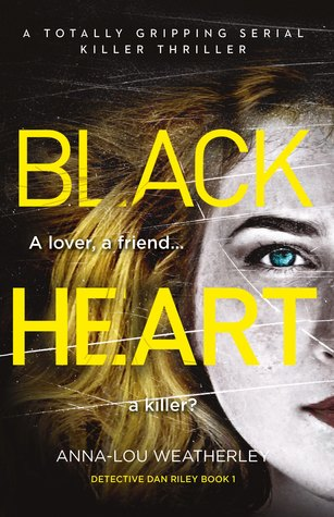 Black Heart (Detective Dan Riley #1)