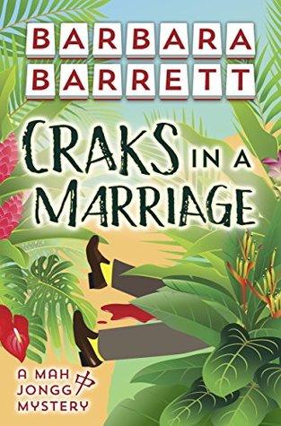 Craks in a Marriage (Mah Jongg Mysteries Book 1)