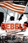 Rebels, Vol. 2 by Brian Wood