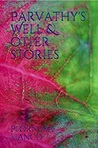 Parvathy's well & other stories by Poornima Manco