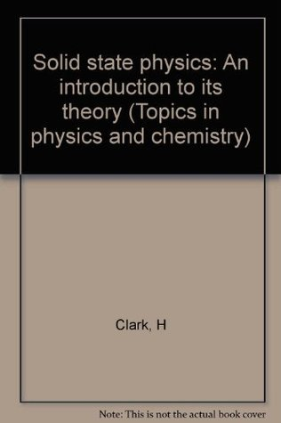 Solid state physics: An introduction to its theory