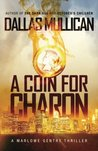 A Coin for Charon: A Marlowe Gentry Novel (Volume 1)