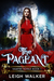 The Pageant by Leigh Walker