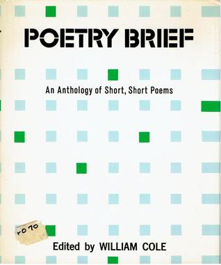 Poetry Brief: An Anthology of Short, Short Poems