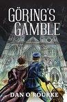 Göring's Gamble