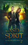 Of Ash and Spirit: A Curse Keepers Novel (Of Ash and Spirit Trilogy #1)