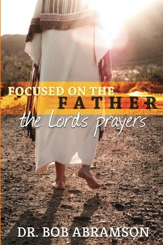 Focused on the Father