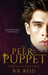 The Peer and the Puppet by B.B. Reid