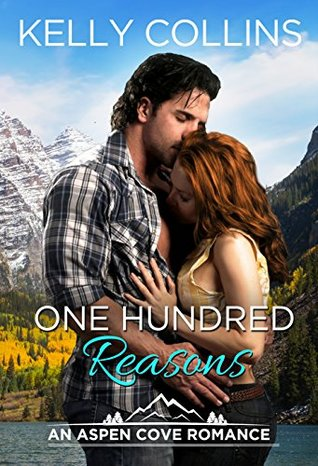 One Hundred Reasons (Aspen Cove, #1)