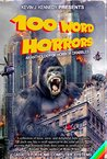 100 Word Horrors: An Anthology of Horror Drabbles