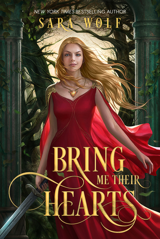 Bring Me Their Hearts by Sara Wolf book cover, review, ya book, fantasy books, witches