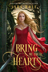 Bring Me Their Hearts (Bring Me Their Hearts, #1)